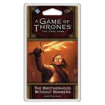 Game of Thrones 2nd LCG: The Brotherhood Without Banners