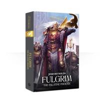 The Primarchs VI: Fulgrim, the Palatine Phoenix