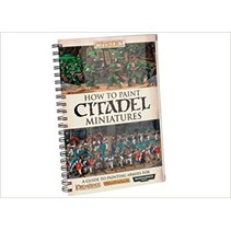 How to Paint Citadel Miniatures (zonder Dvd)