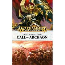 The Realmgate Wars Novel 4: Call of Archaon Novel (HC)