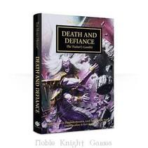 The Horus Heresy Novella: Death & Defiance (HC)
