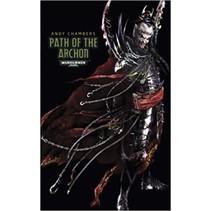 The Dark Eldar Path 3: Path of the Archon
