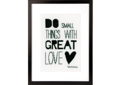 Vervaco Do small things with great love