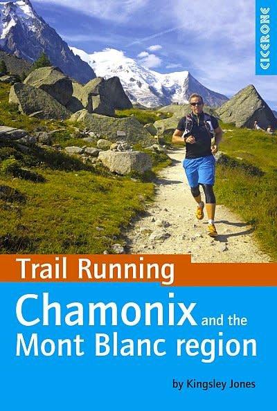 Cordee Trail Running - Chamonix and the Mont Blanc Region