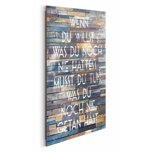 Wandbild Wenn du willst