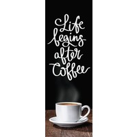 Life begins after Coffee  - Deco Glass 33 x 95 cm