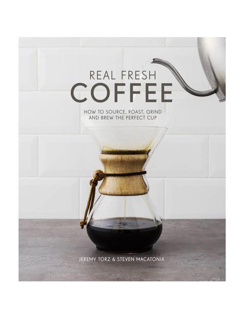 Boek Real Fresh Coffee - Jeremy Torz & Steven Macatonia