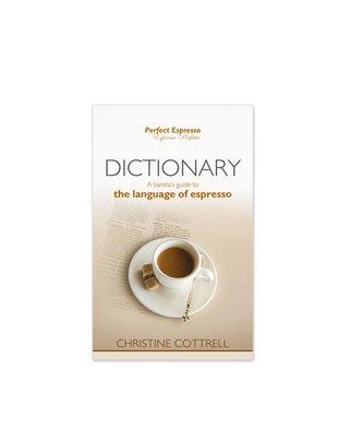 Dictionary Perfect Espresso Barista Bible