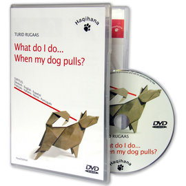 DVD What do i do...When my dog pulls? Turid Rugaas