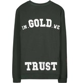 In Gold We Trust IGWT Full Embo Sweater Army