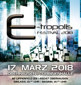 TICKET - E-TROPOLIS FESTIVAL 2018