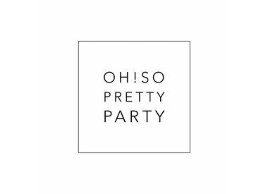 Oh! So Pretty Party