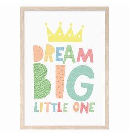 Mini Learners Mini Learners poster A3 Dream big little one crown