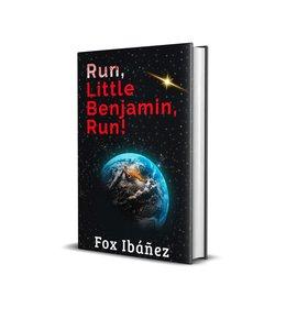 Fox Ibáñez Run, little Benjamin, Run!  Special signed by the author