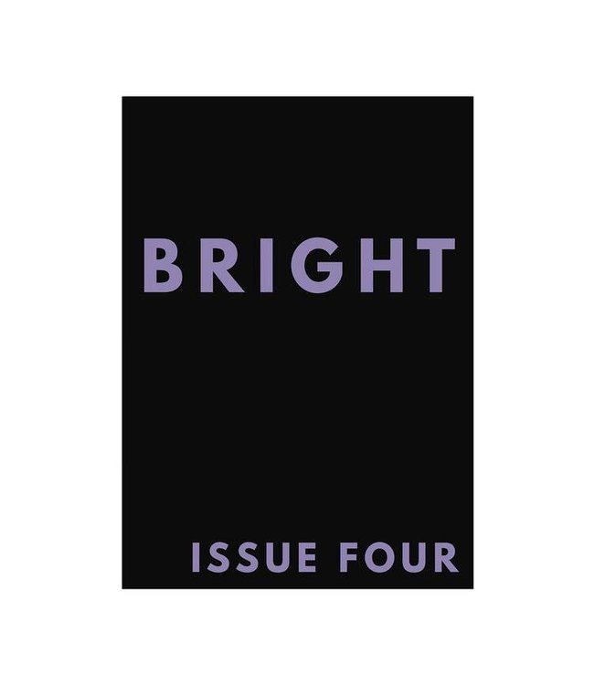 Bright Zine Issue 4
