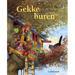 Gekke Buren;  Schubert