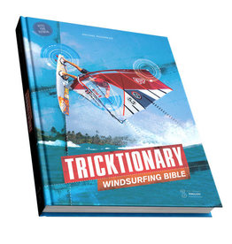 Stormrider Tricktionary - The ultimate windsurfing bible