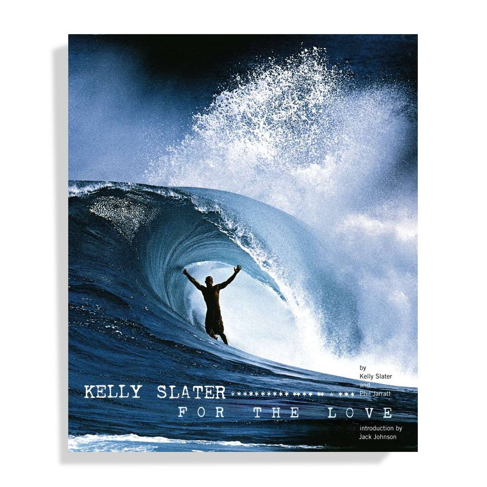Kelly slater for the love