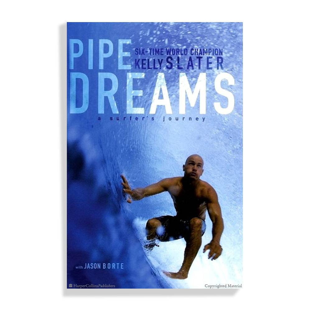 Kelly slater pipe dreams