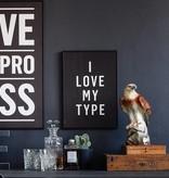 I Love My Type Affiche 'I love my type'