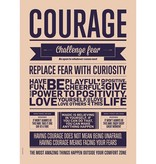 I Love My Type Affiche 'Courage'