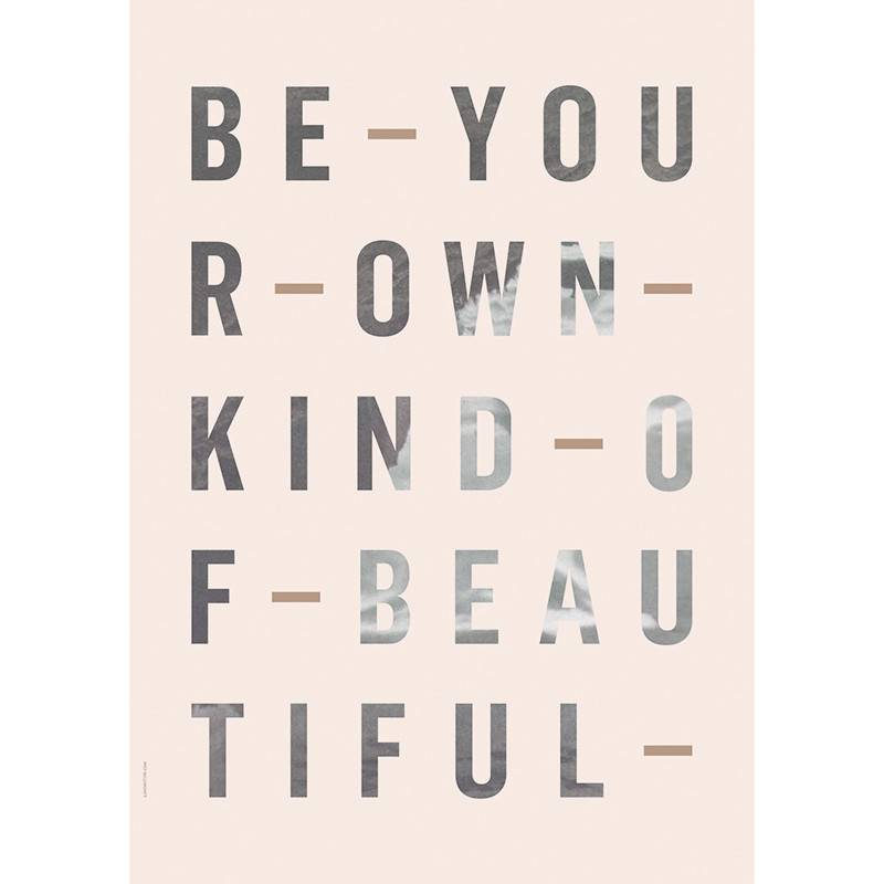 I Love My Type Poster 'Be your own kind'