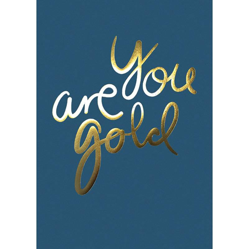 I Love My Type Poster 'You are gold' A4