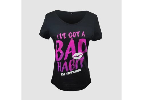 Da Tweekaz - Bad Habit  Girls Tee