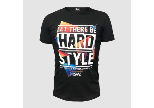 Isaac - Let There Be Hardstyle  T-Shirt