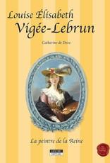 Kate'Art editions L-Louise Elisabeth Vigée-Lebrun La peintre de la Reine