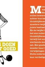 Uitgeverij Snor Zoons! Een handleiding voor moeders