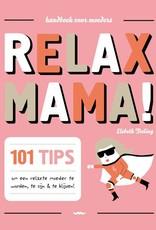 Uitgeverij Snor Relax mama!