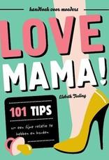 Uitgeverij Snor Love mama!