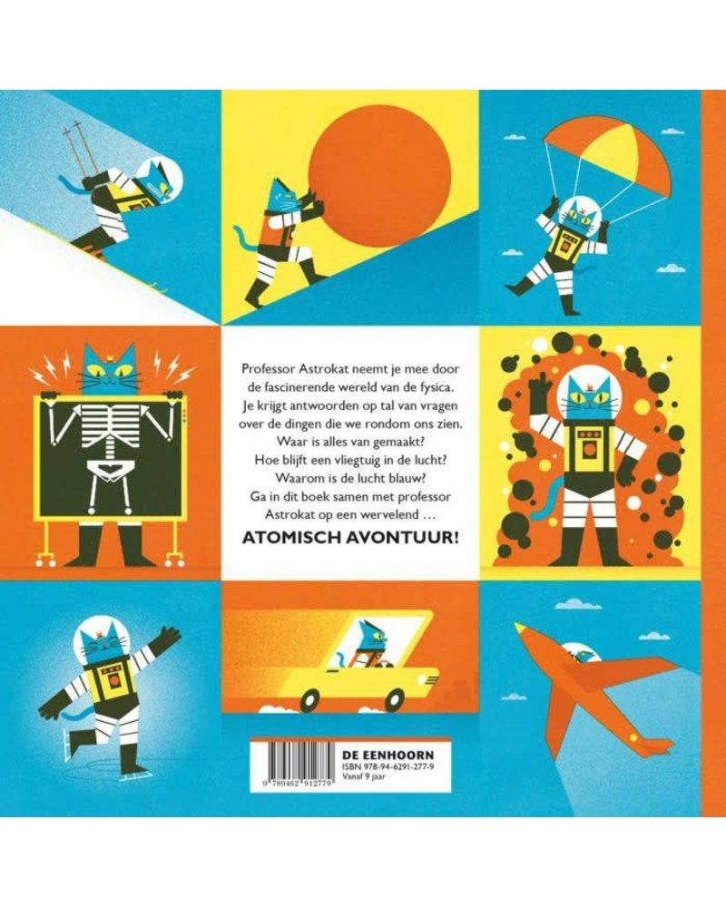 De Eenhoorn Professor Astrokat: Het atomische avontuur