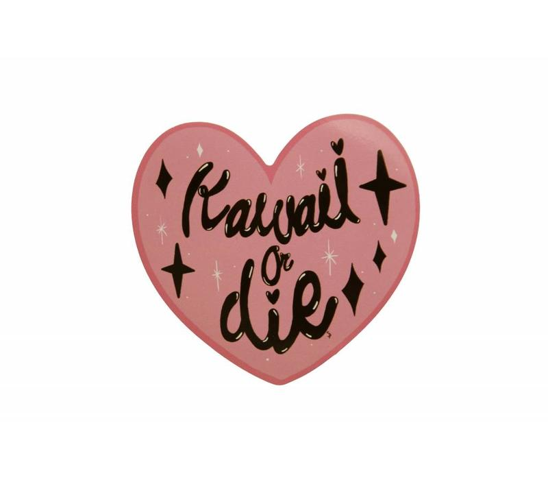 Kawaii or Die - sticker