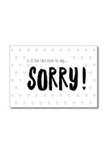 Postkaart Is it too late now to say SORRY