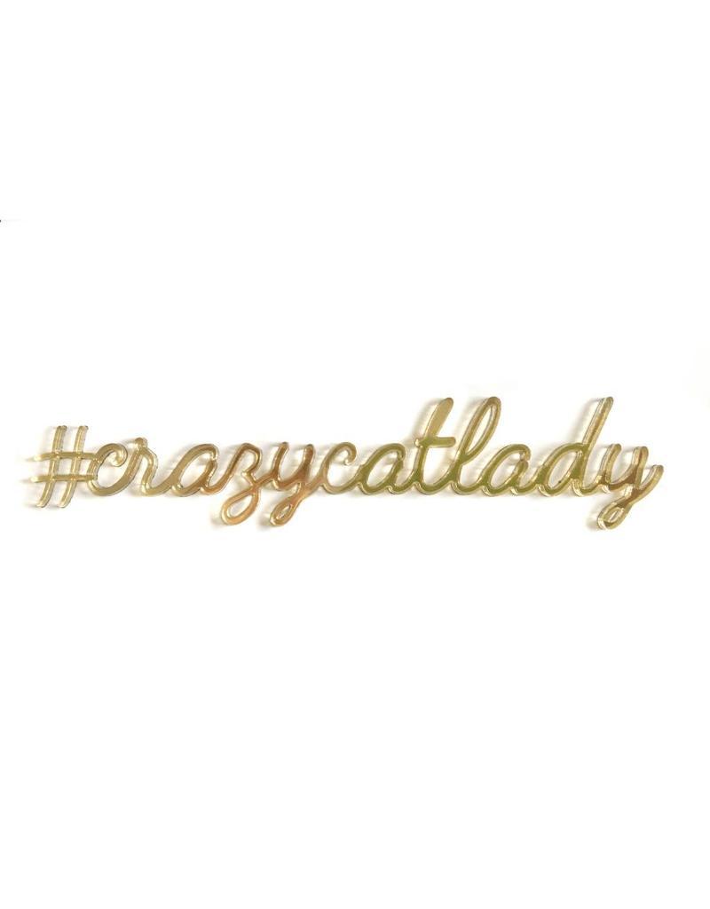 Quote '#crazycatlady' goud