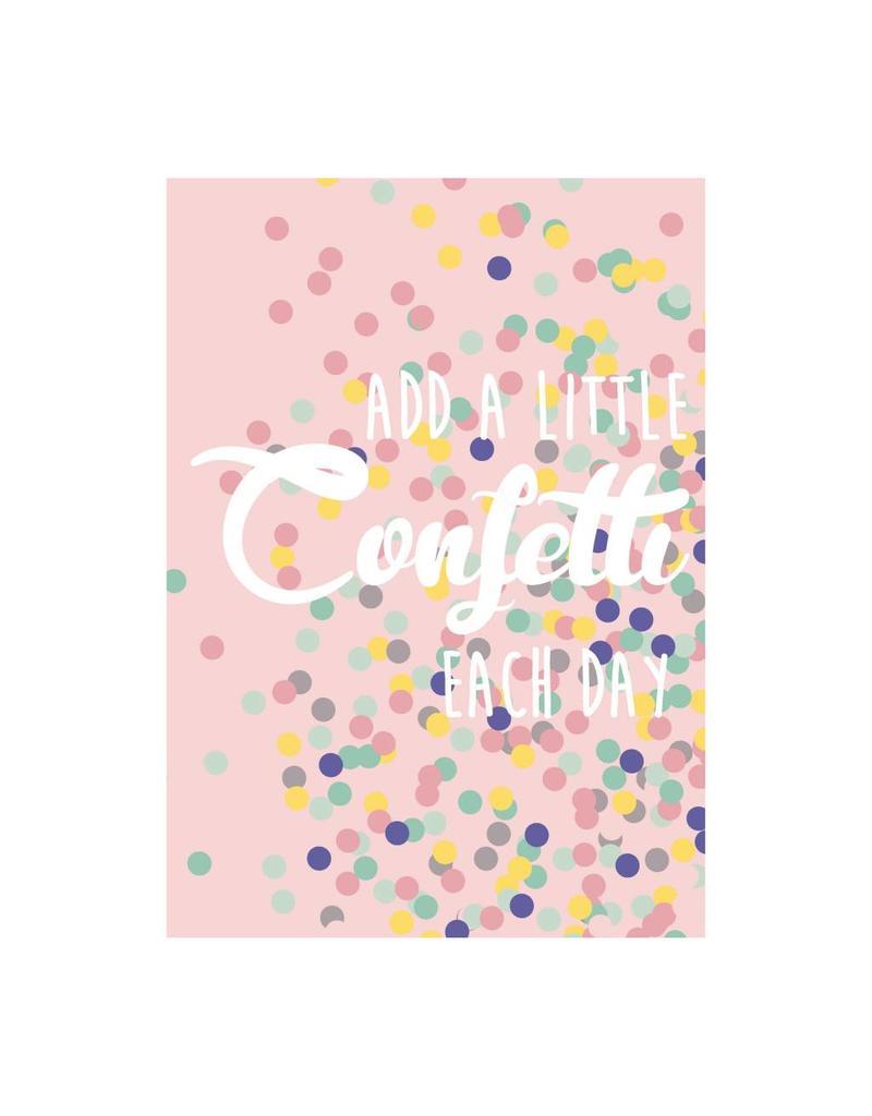 postkaart Add a little confetti each day