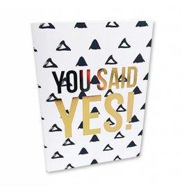 Kaart met enveloppe You said yes