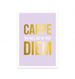 Postkaart Carpe the hell out of that diem