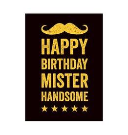 Postkaart Happy Birthday Mister Handsome