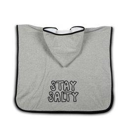 cos I said so Stay Salty Poncho