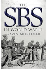 The SBS in World War II by Gavin Mortimer