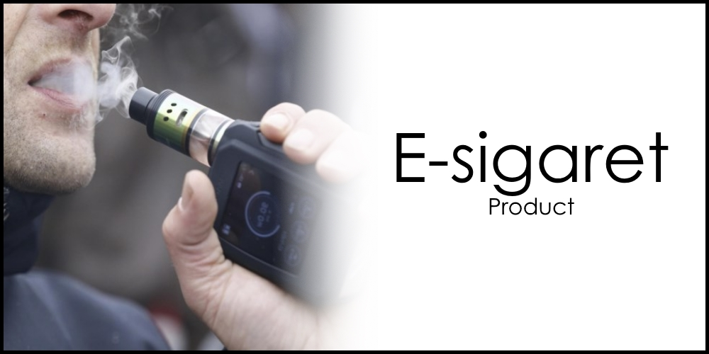 E-sigaret Product