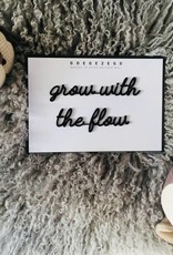 Goegezegd Goegezegd - Grow with the flow