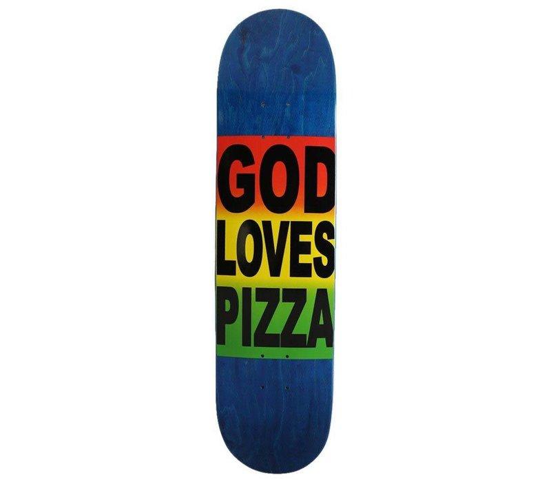 Pizza - God Loves Pizza 8.125