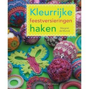 Kleurrijke feestversieringen haken - Margriet de Muinck