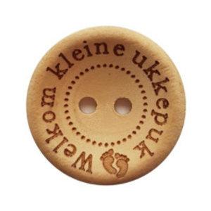 Houten knoop -Welkom kleine ukkepuk 25 mm