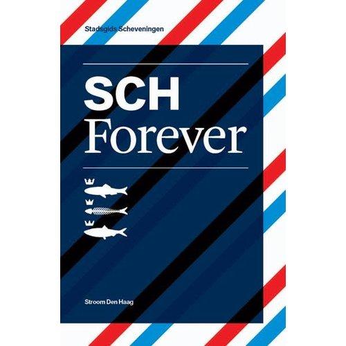 Stroom Den Haag SCH Forever (Scheveningen)