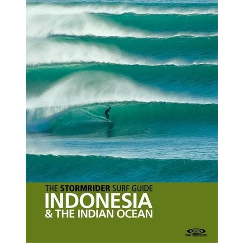 StormriderSurf The Stormrider Guide: Indonesia a/t Indian Ocean